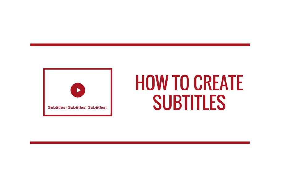 How to Create Subtitles