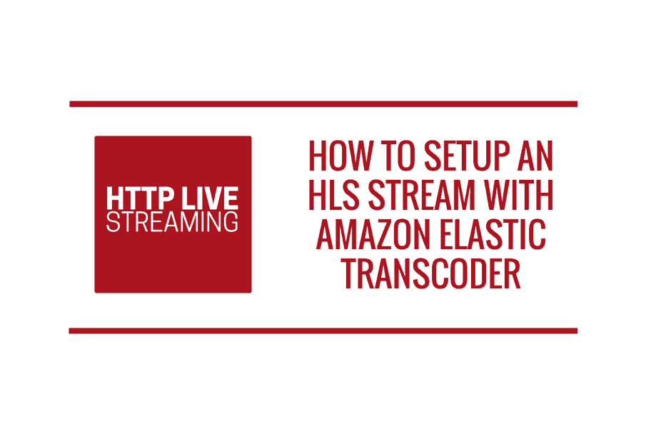 How to setup encrypted HLS stream with Amazon Elastic Transcoder