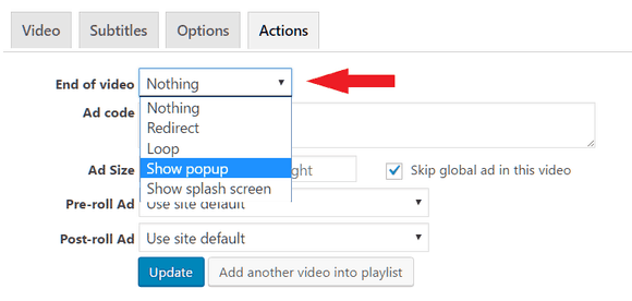 Show popup is in the End of video drop down list